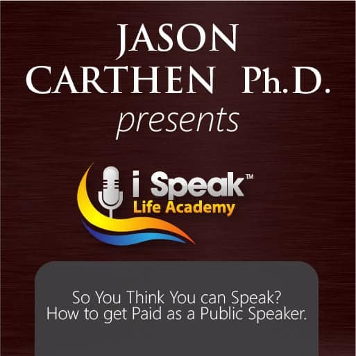 Dr. Jason Carthen: So You Want to Speak?