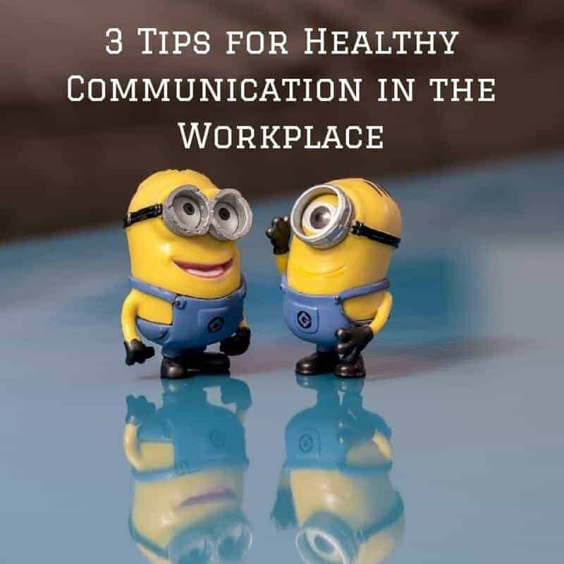 Dr. Jason Carthen: 3 Tips for Healthy Communication in the Workplace