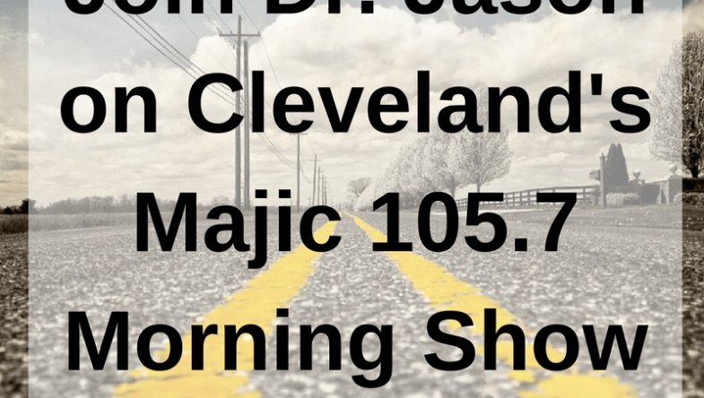 Dr. Jason Carthen: Join Dr. Jason on Cleveland's Majic 105.7 Morning Show