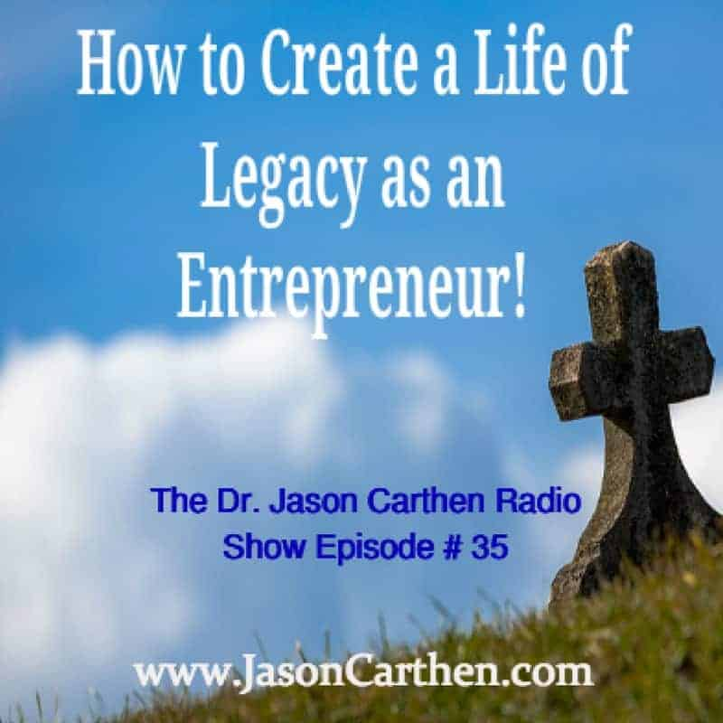 Dr. Jason Carthen: Radio Show Episode_35