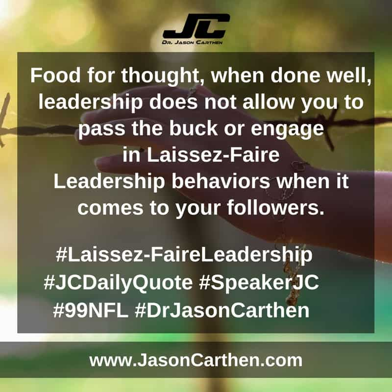 Dr. Jason Carthen: Laissez-Faire Leadership