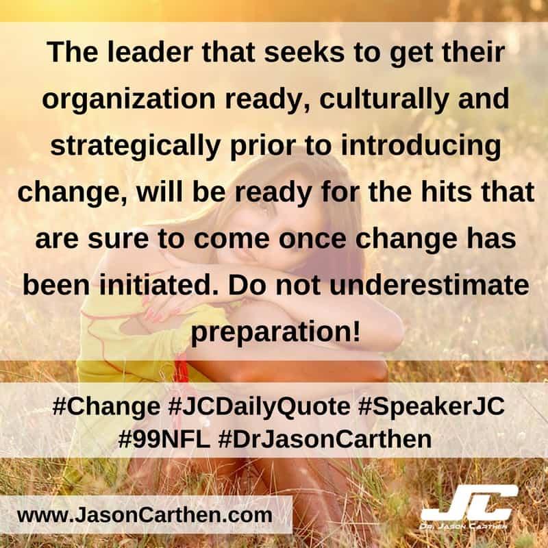 Dr. Jason Carthen: Change
