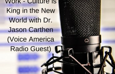 Dr. Jason Carthen: Culture is King in the New World
