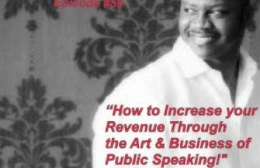 Dr. Jason Carthen: Increase your Revenue Through Business of Public Speaking