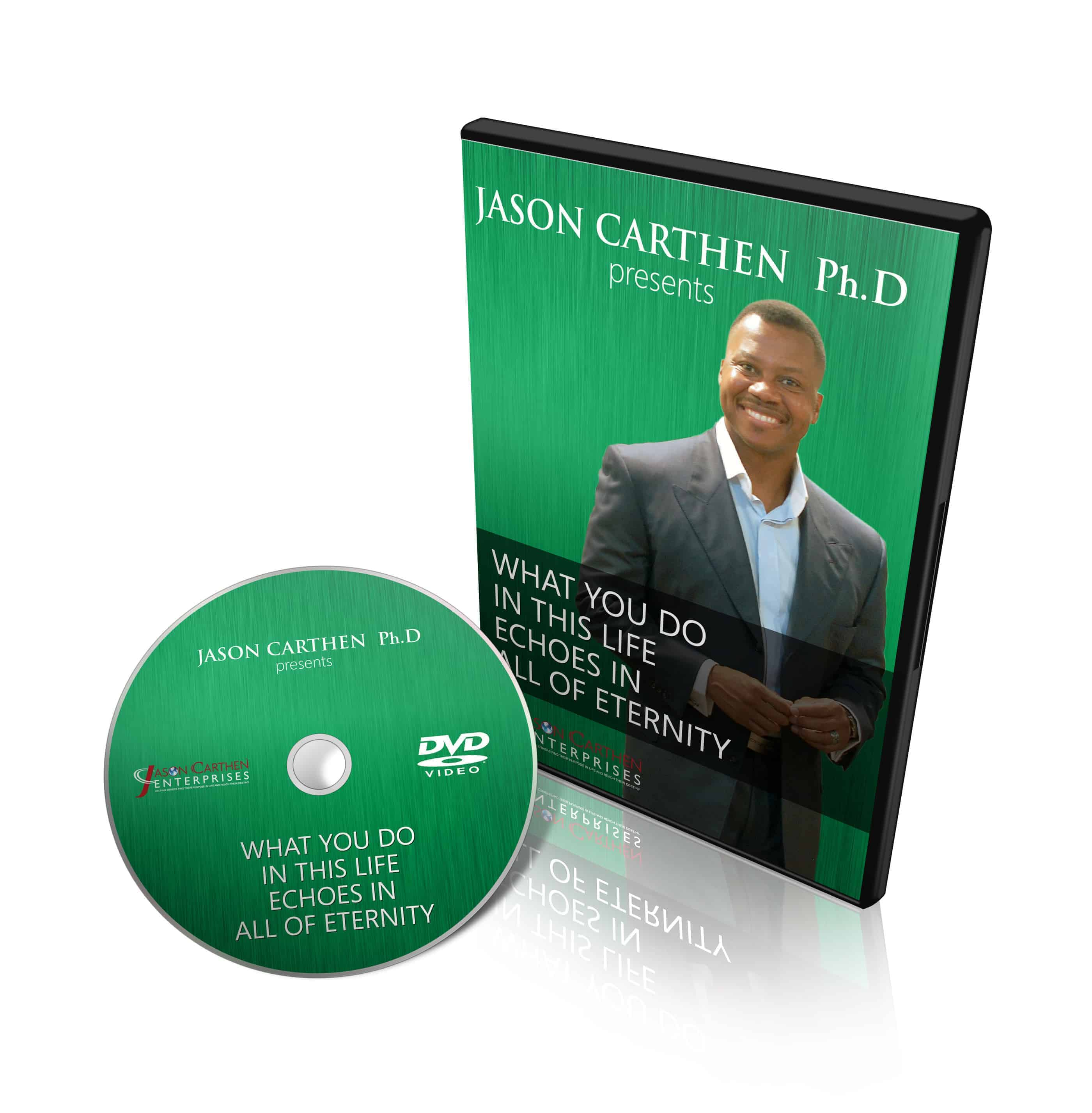 Dr. Jason Carthen: What You Do In Life Echoes in All of Eternity DVD