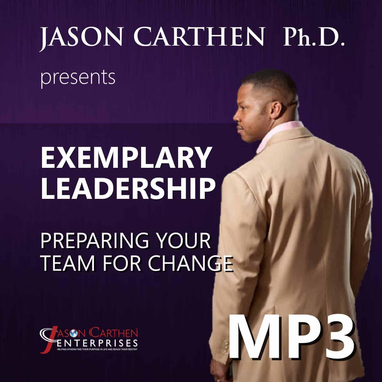 Dr. Jason Carthen: Preparing Your Team for Change.