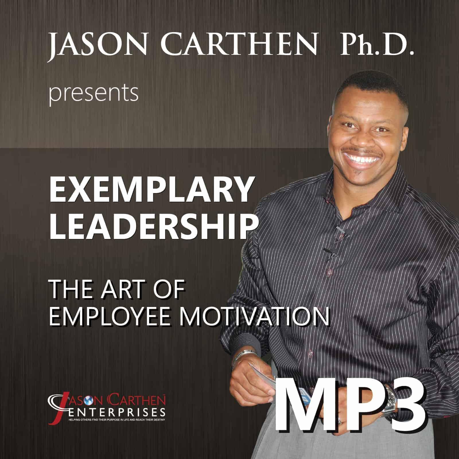 Dr Jason Carthen and the Art of Employee Motivation