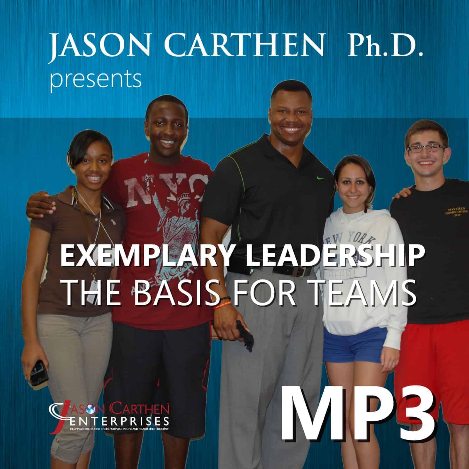 Dr. Jason Carthen: The Basis for Teams.