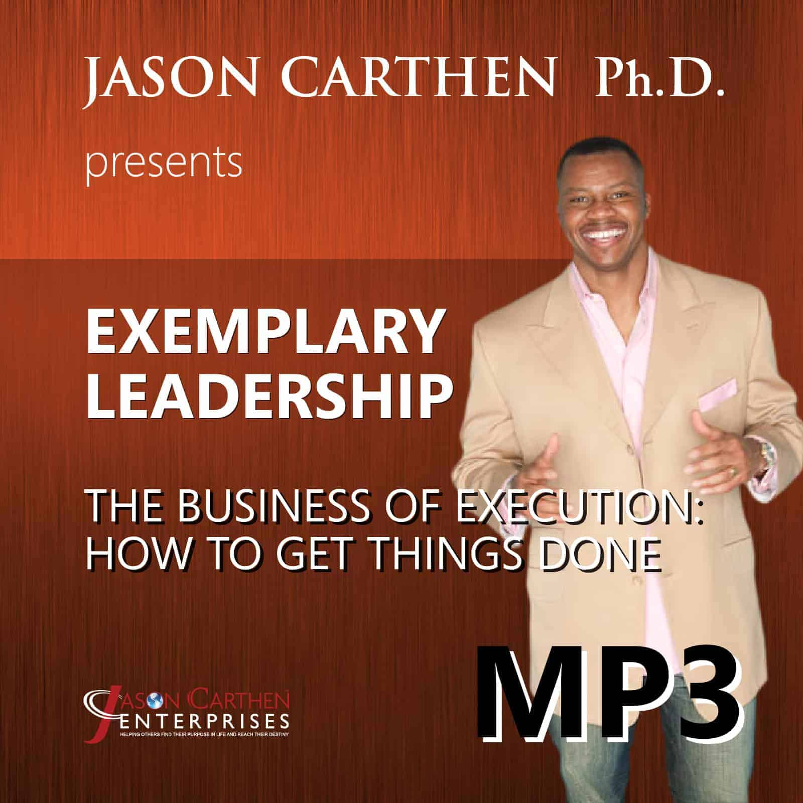 Dr. Jason Carthen: The Business of Execution