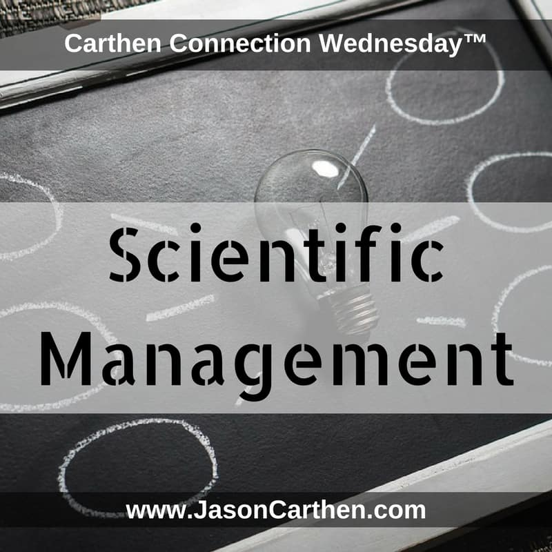 Dr. Jason Carthen: Carthen Connection Wednesday's: Scientific Management