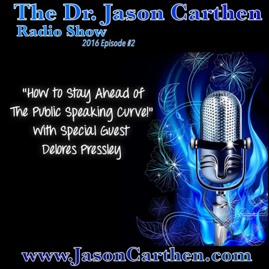 Dr. Jason Carthen: How to Stay Ahead of the Public Speaking Curver