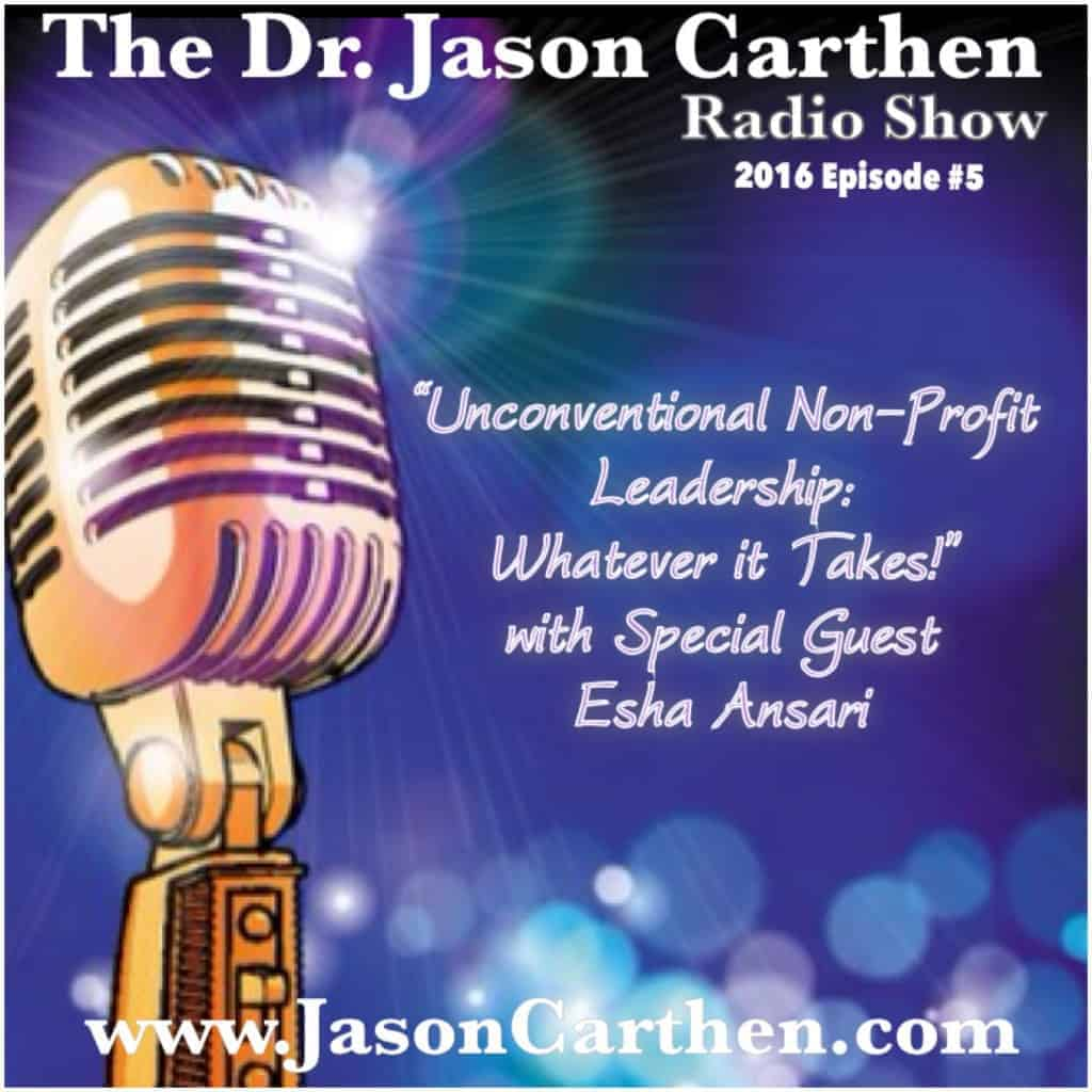 Dr. Jason Carthen: Unconventional Non-Profit Leadership