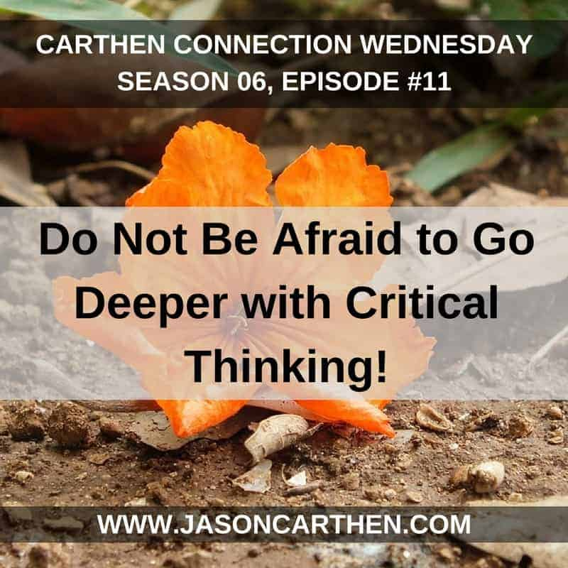 Dr. Jason Carthen: Do Not Be Afraid to Go Deeper with Critical Thinking