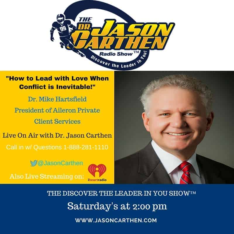 Dr. Jason Carthen: Conflict, Emotional intelligence, Love, Leadership