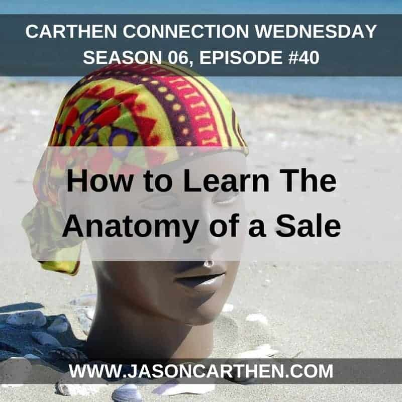 Dr. Jason Carthen: Learn The Anatomy of a Sale