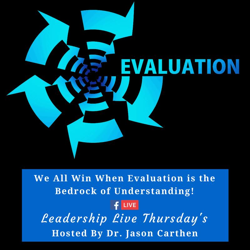 Dr. Jason Carthen: Leadership Live: Evaluation