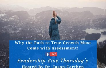 Dr. Jason Carthen: Leadership Live Thursdays_Assessment
