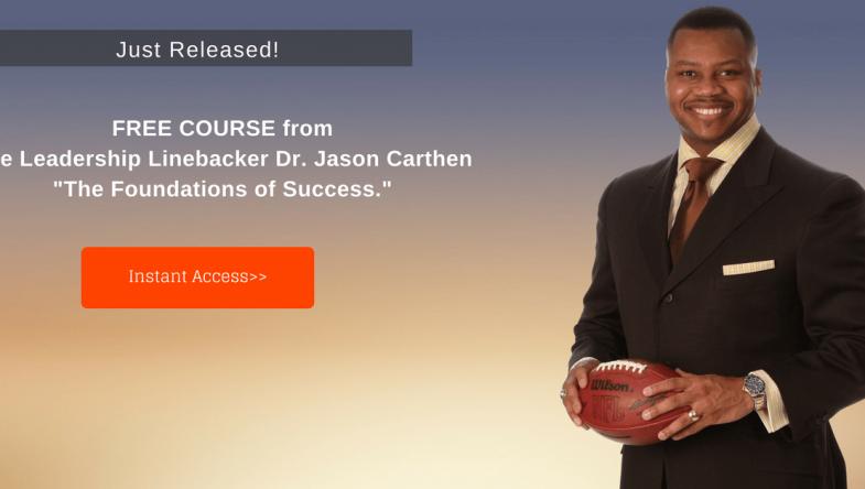 Dr. Jason Carthen: Foundations of Success Course