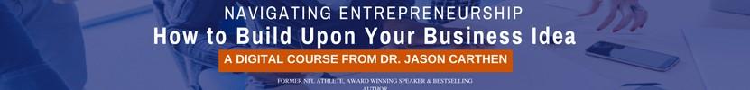 Dr. Jason Carthen: Navigating Entrepreneurship Course