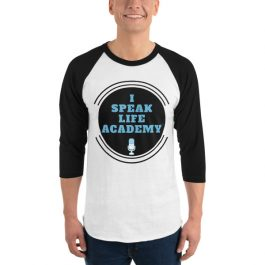 I Speak Life Academy©️ 3/4 sport shirt