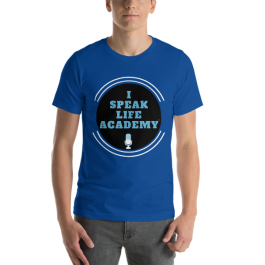 I Speak Life Academy©️ Short-Sleeve Unisex T-Shirt