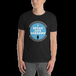 I Speak Life Academy©️ Short-Sleeve Unisex T-Shirt