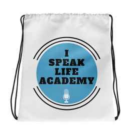 I Speak Life Academy©️ Drawstring bag